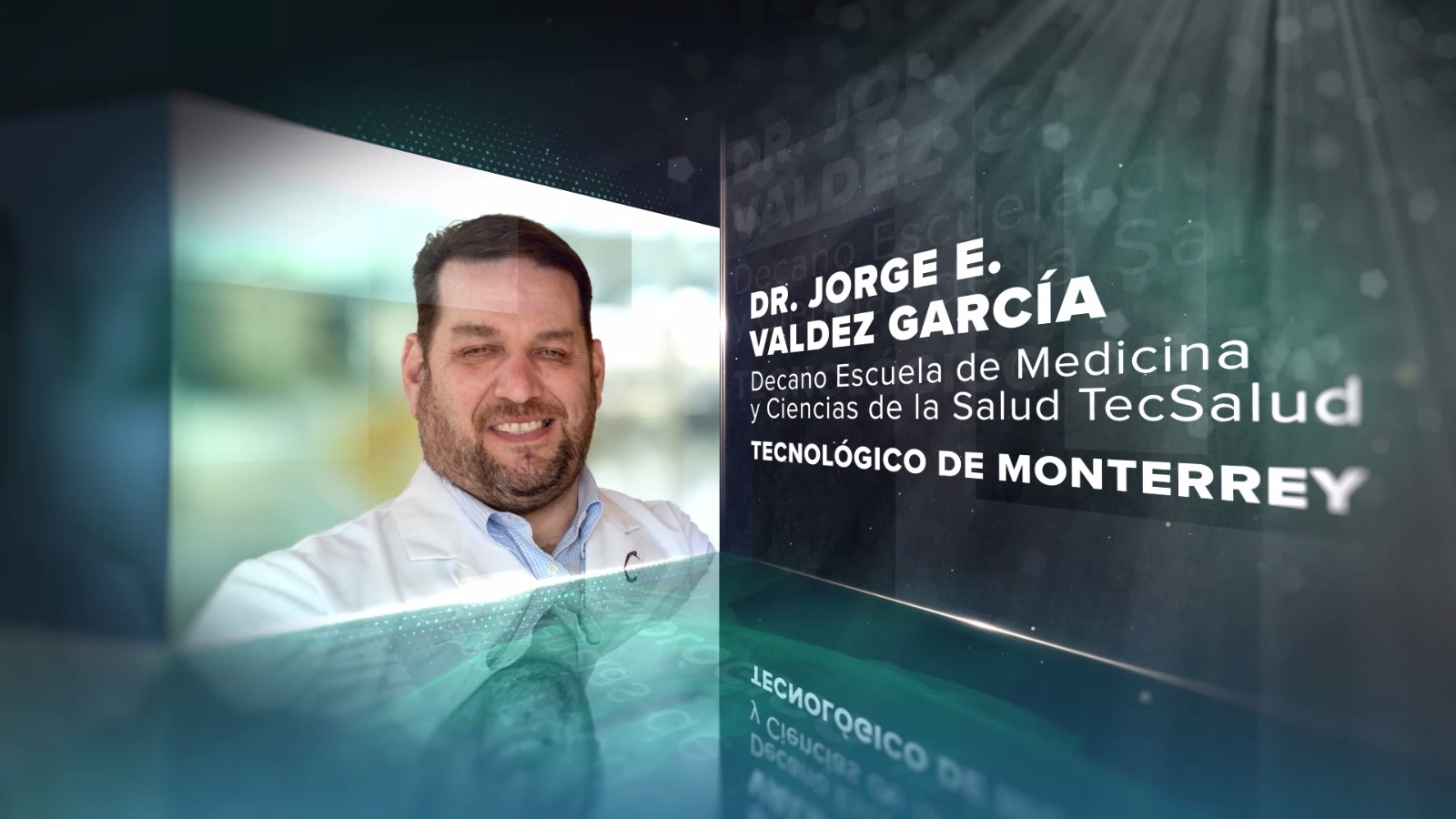 EVENTO 4.4 - Las nuevas competencias en salud. El reto de la salud digital - DR. JORGE E. VALDEZ GARCÍA - TECNOLÓGICO DE MONTERREY